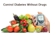 Control Diabetes Without Drugs