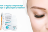 The Magical Drop For Your Beautiful Lashes : Careprost Eyelash Serum